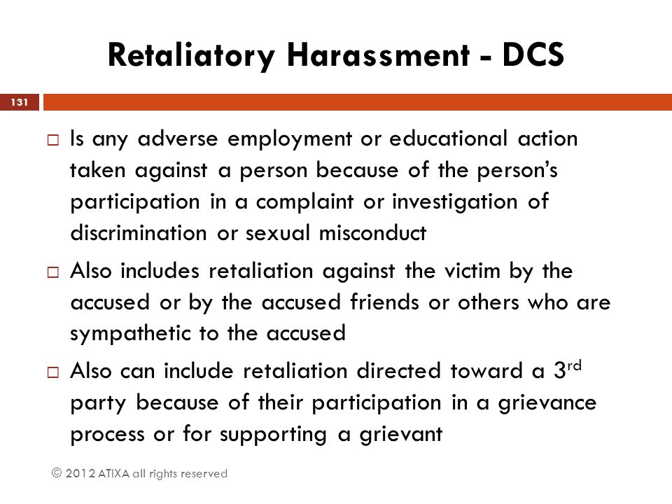 Retaliatory Harassment - DCS