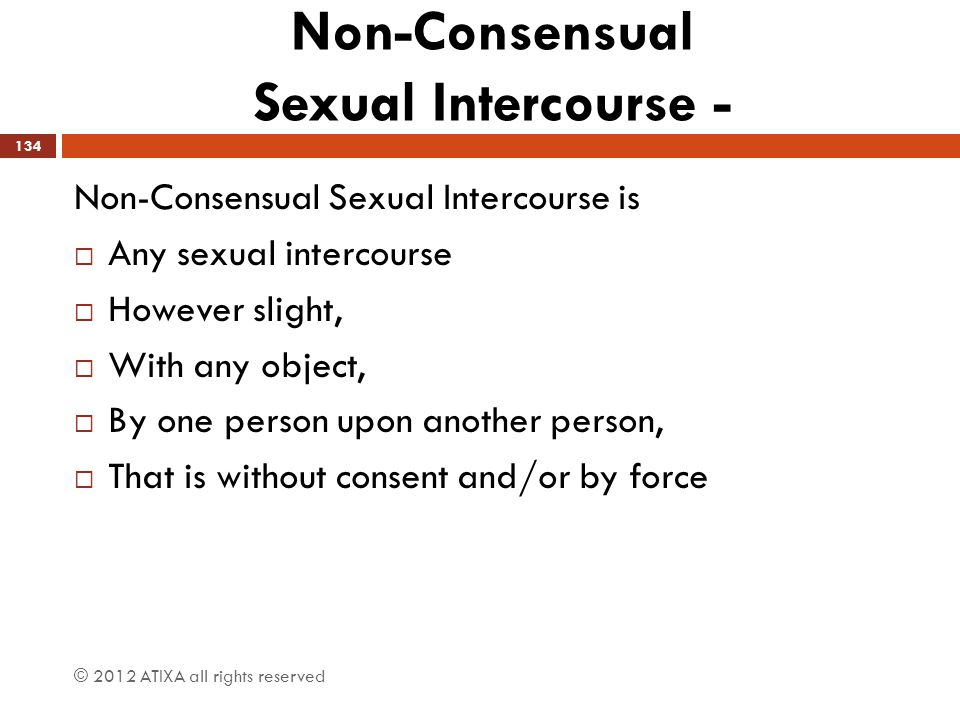 Non-Consensual Sexual Intercourse -