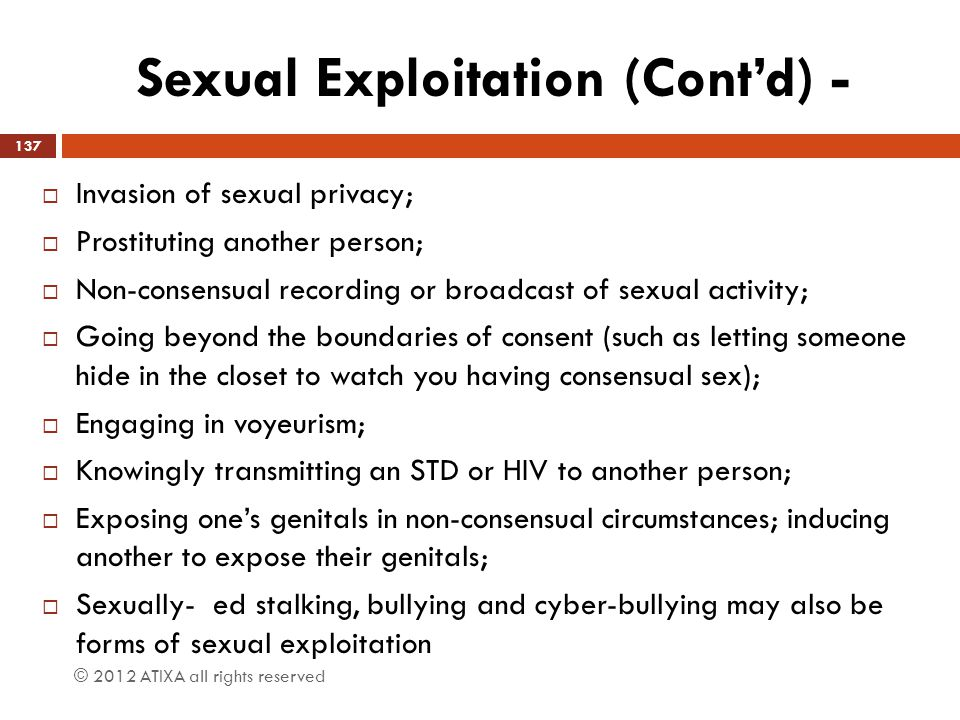 Sexual Exploitation (Cont'd) -
