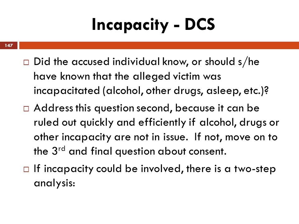 Incapacity - DCS