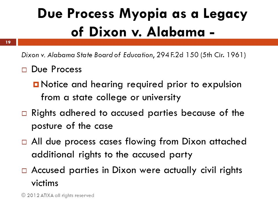 Due Process Myopia as a Legacy of Dixon v. Alabama -