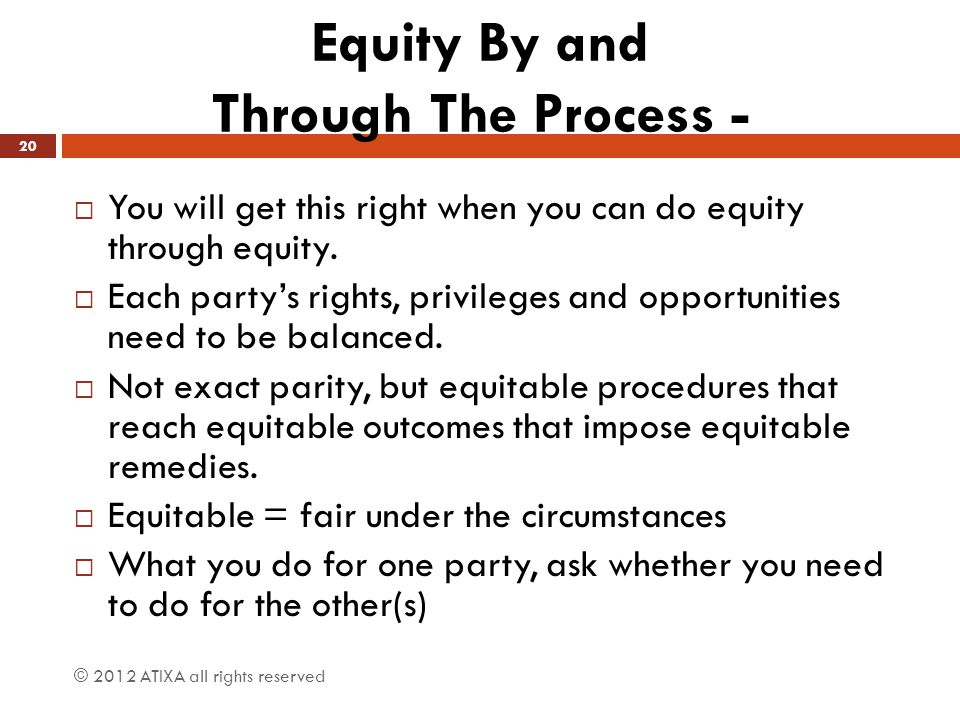 Equity By and Through The Process -