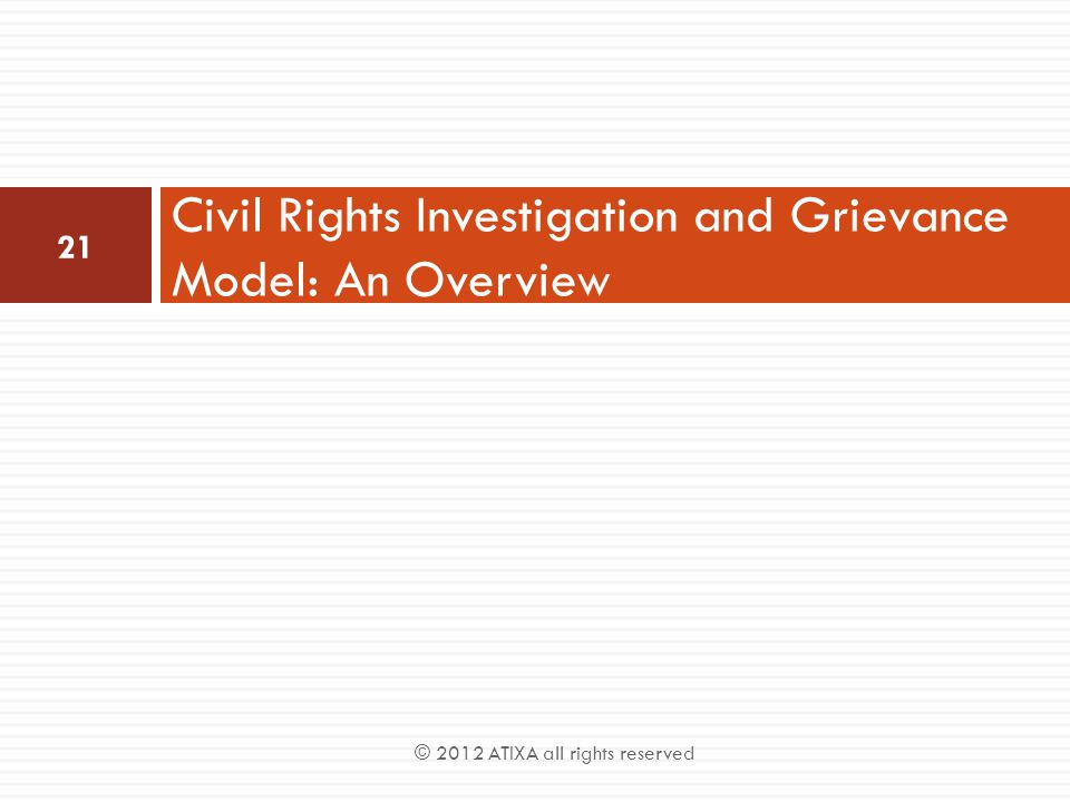 Civil Rights Investigation and Grievance Model: An Overview