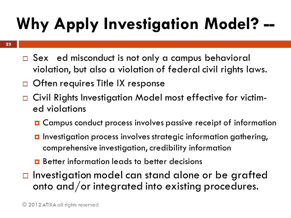 Why Apply Investigation Model --