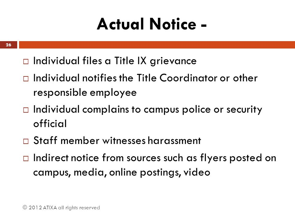 Actual Notice - Individual files a Title IX grievance