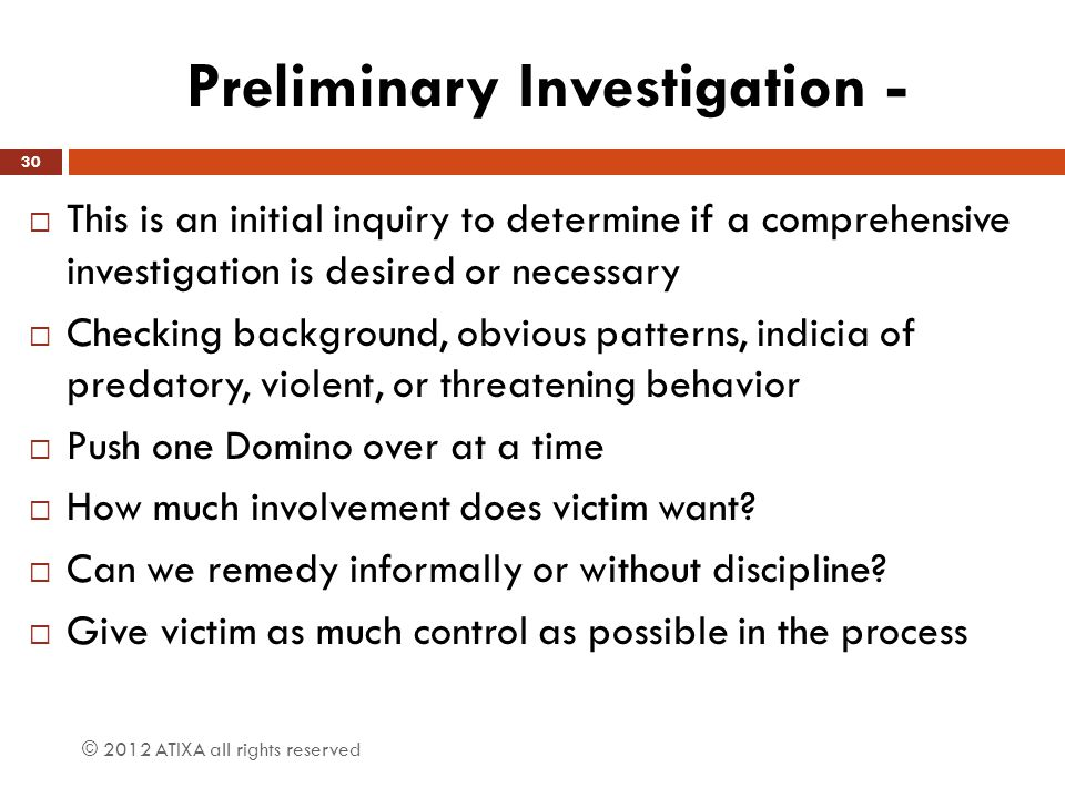 Preliminary Investigation -