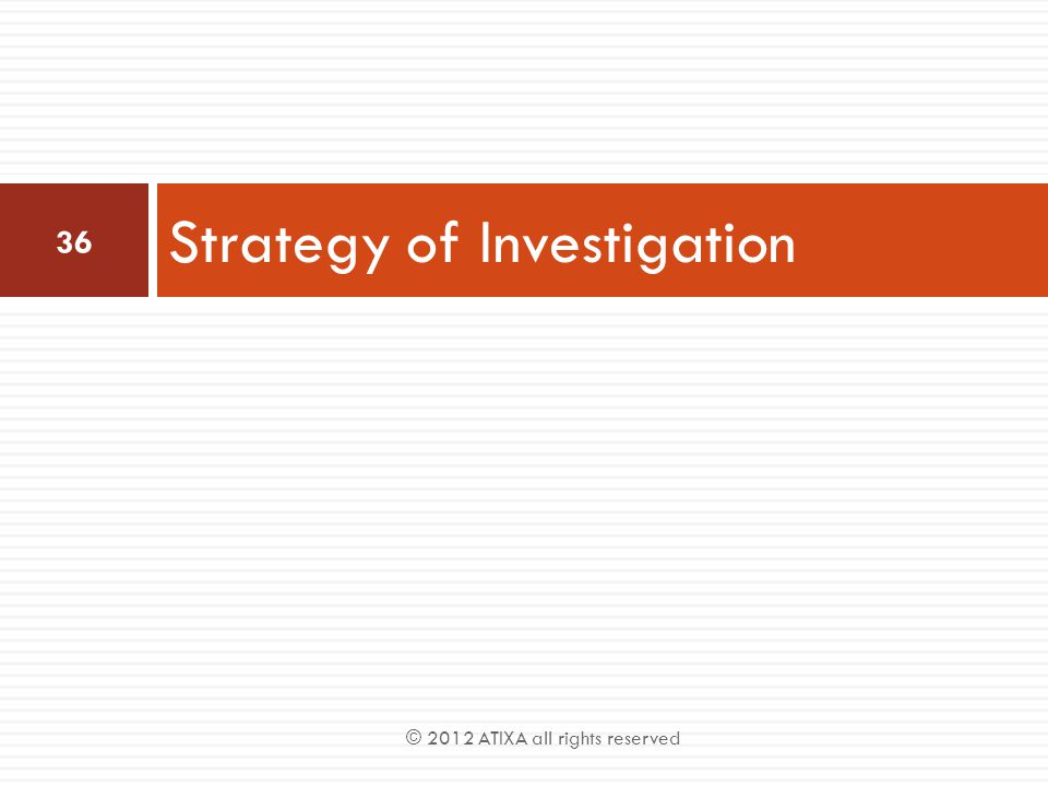Strategy of Investigation