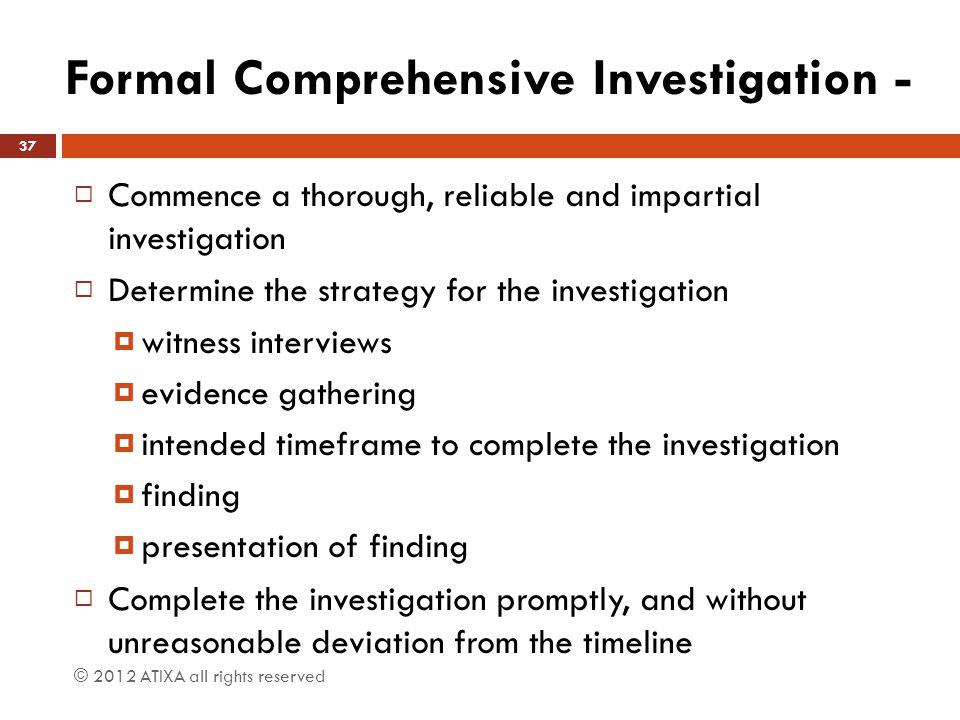 Formal Comprehensive Investigation -