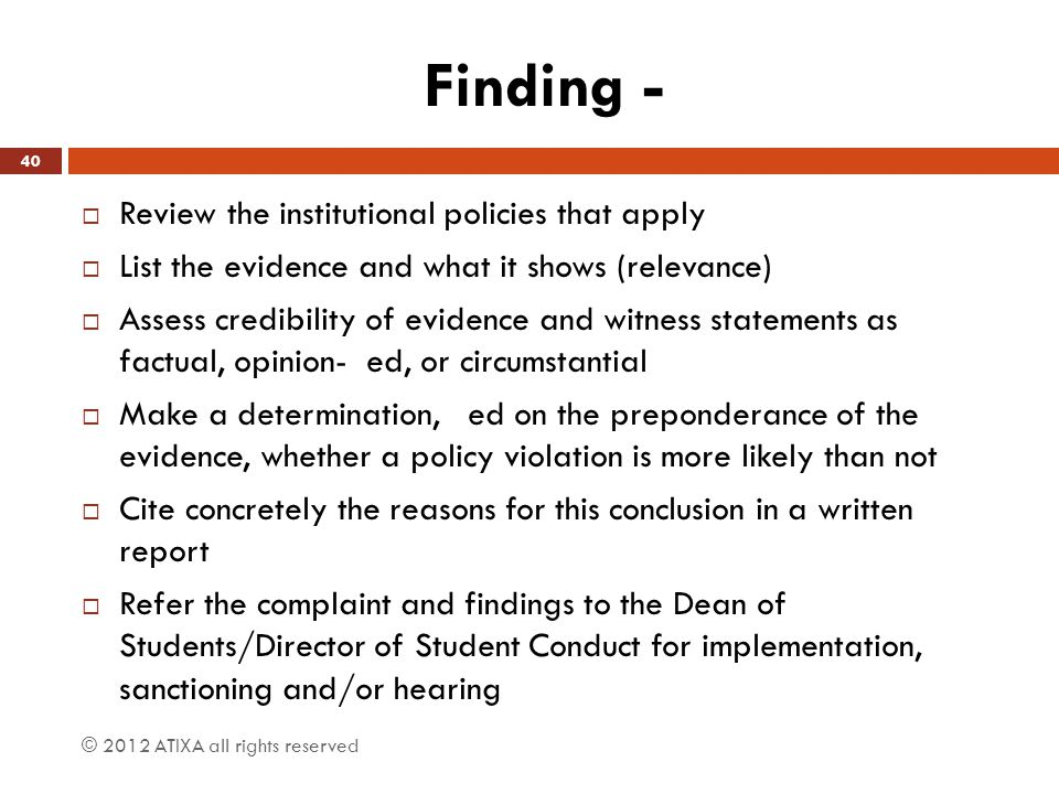 Finding - Review the institutional policies that apply