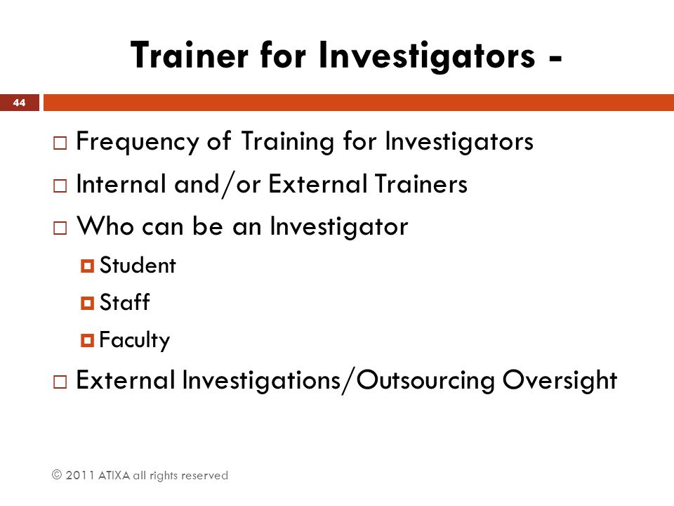 Trainer for Investigators -