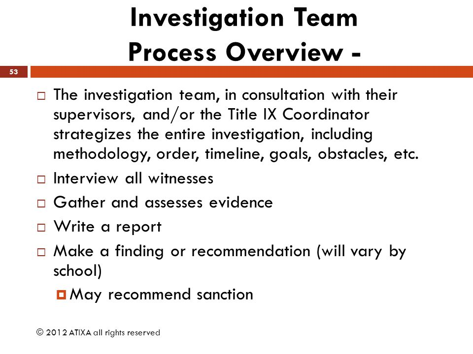 Investigation Team Process Overview -