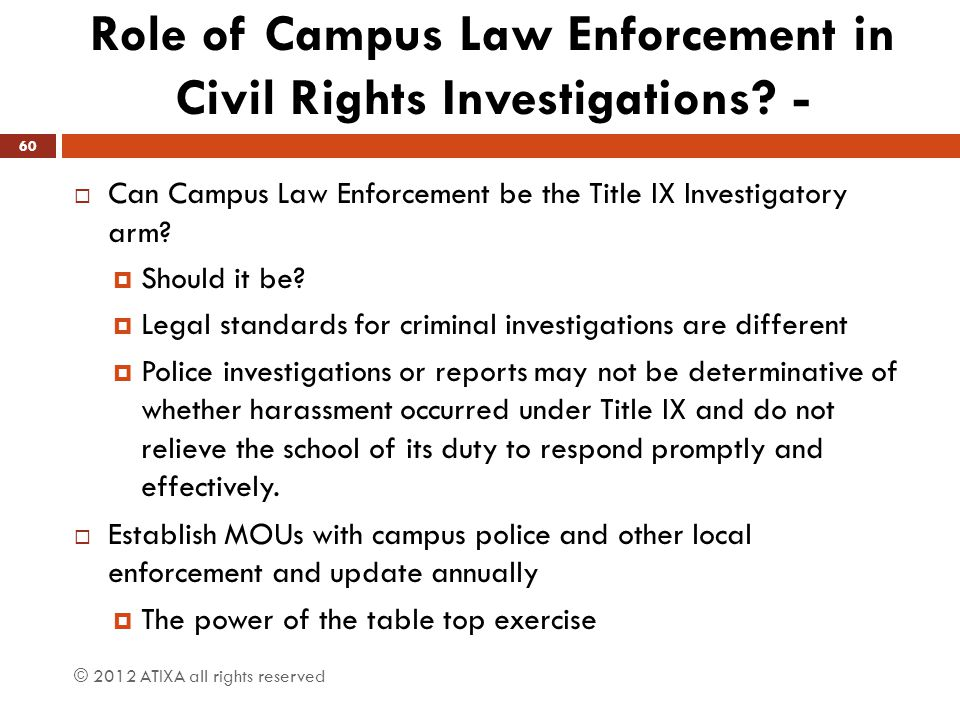 Role of Campus Law Enforcement in Civil Rights Investigations -