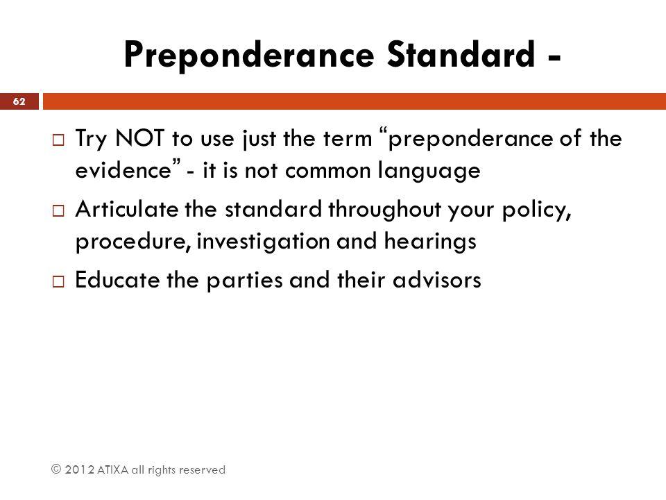 Preponderance Standard -