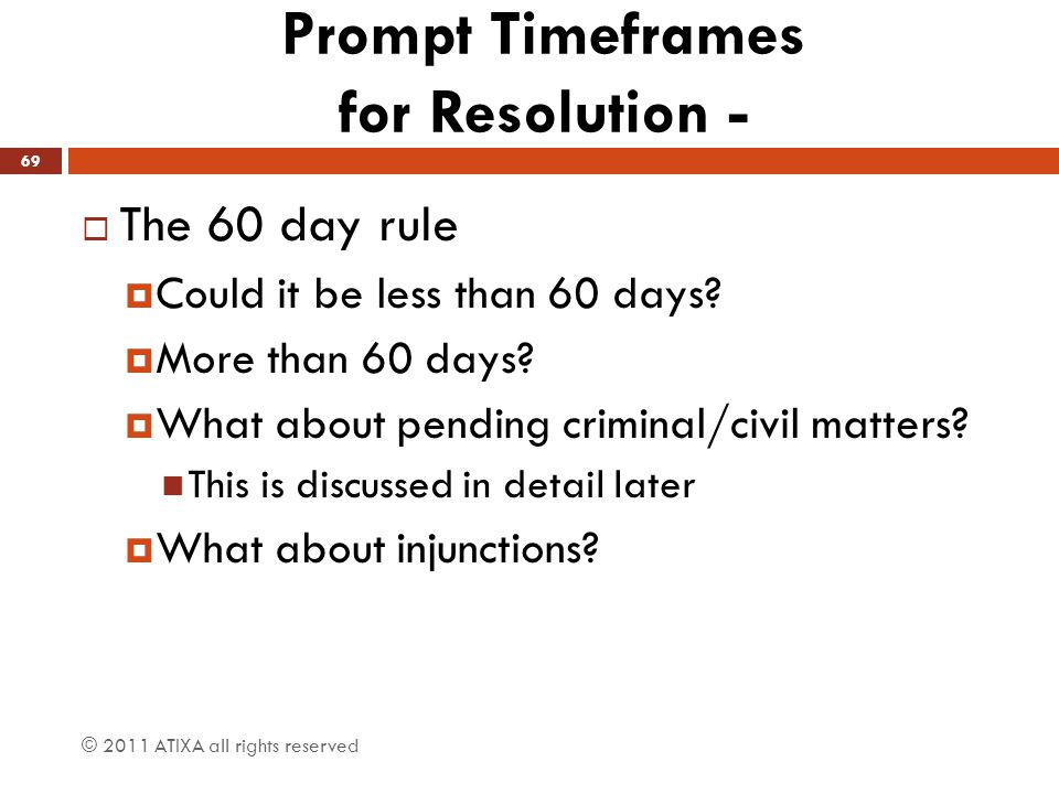Prompt Timeframes for Resolution -