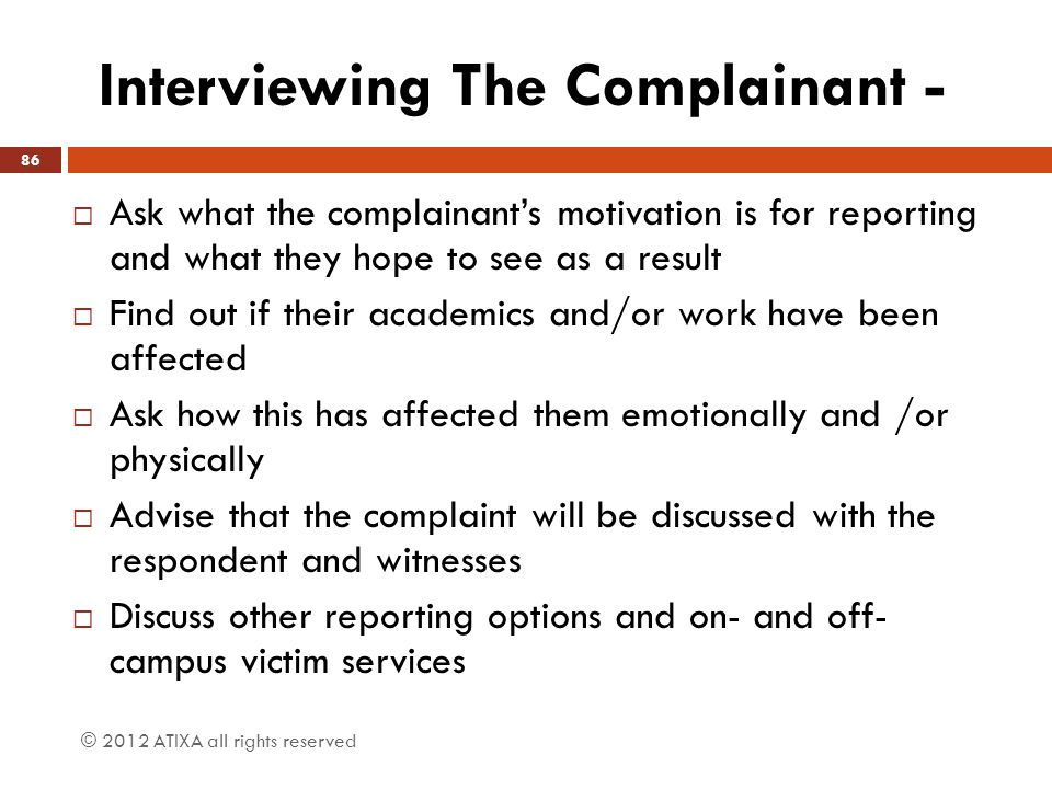 Interviewing The Complainant -
