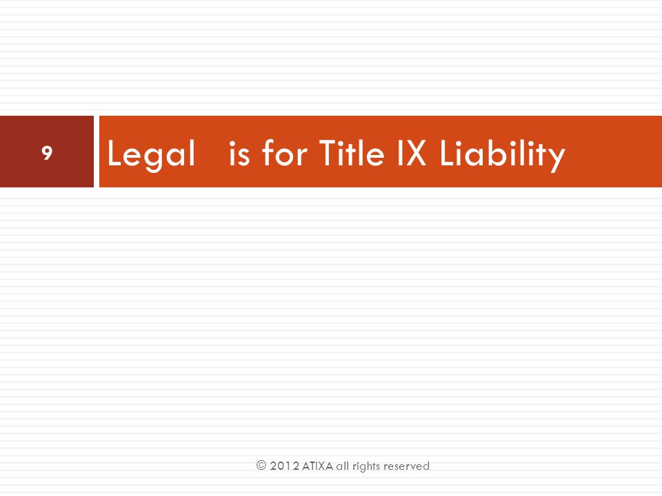 Legal is for Title IX Liability