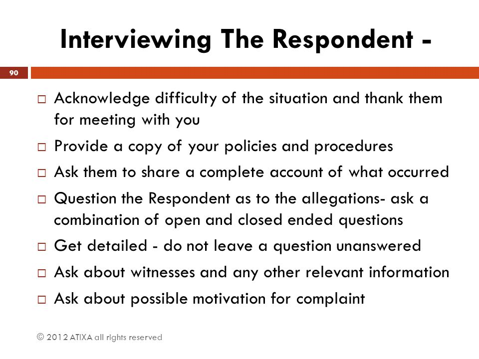 Interviewing The Respondent -