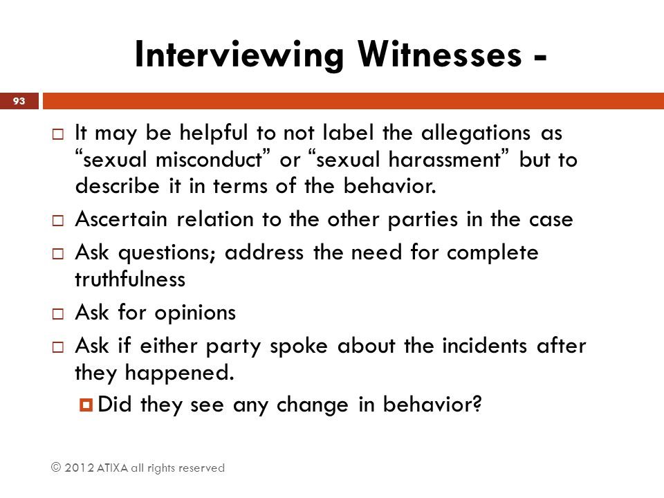 Interviewing Witnesses -