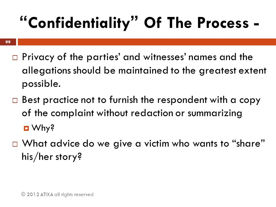 Confidentiality Of The Process -