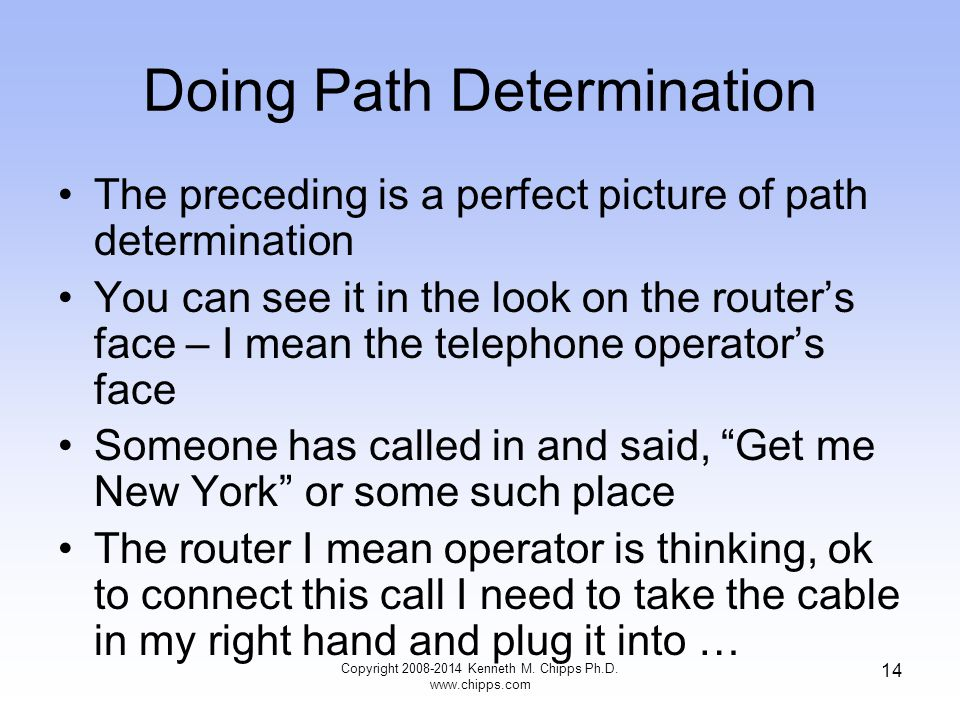 Doing Path Determination