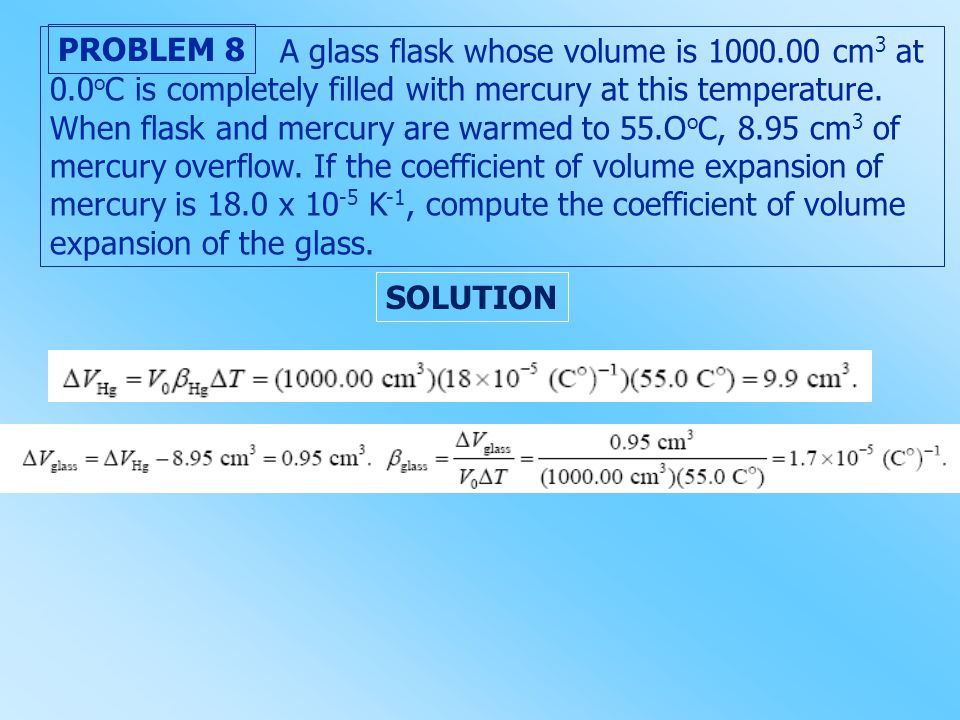 A glass flask whose volume is 1000. 00 cm3 at 0