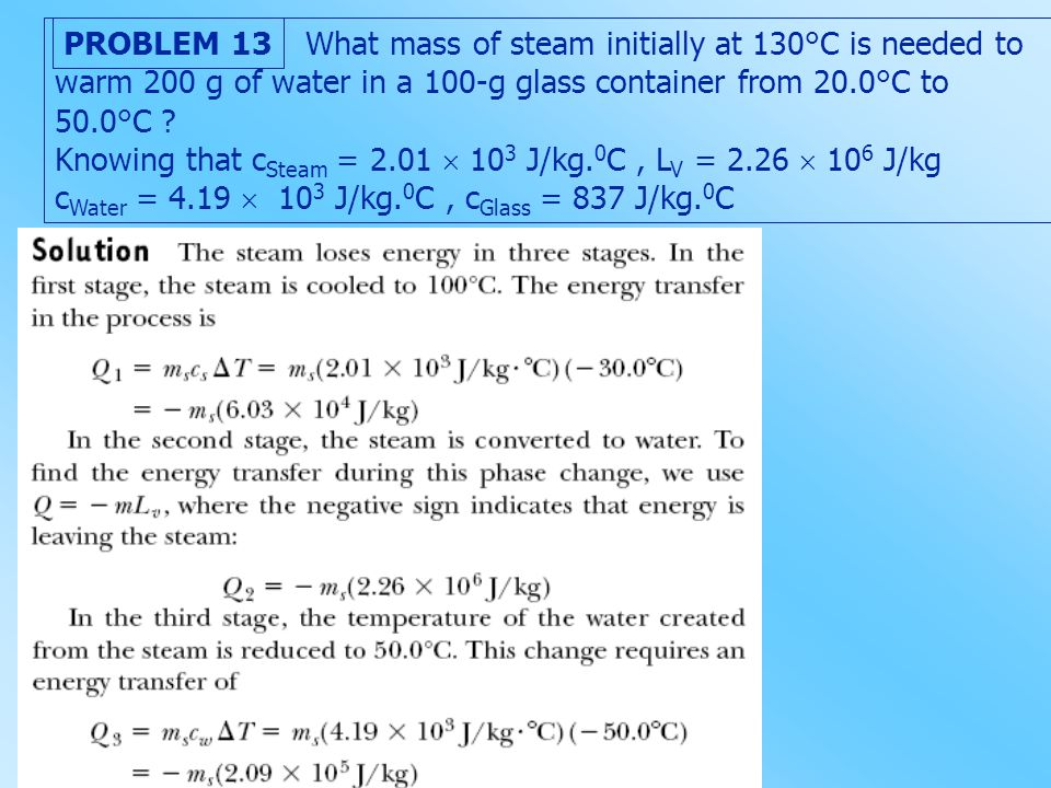 What mass of steam initially at 130°C is needed to warm 200 g of water in a 100-g glass container from 20.0°C to 50.0°C
