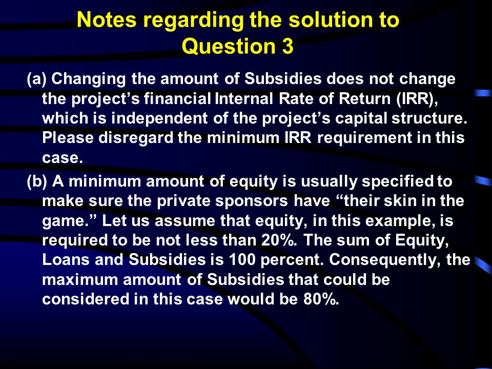 Notes regarding the solution to Question 3