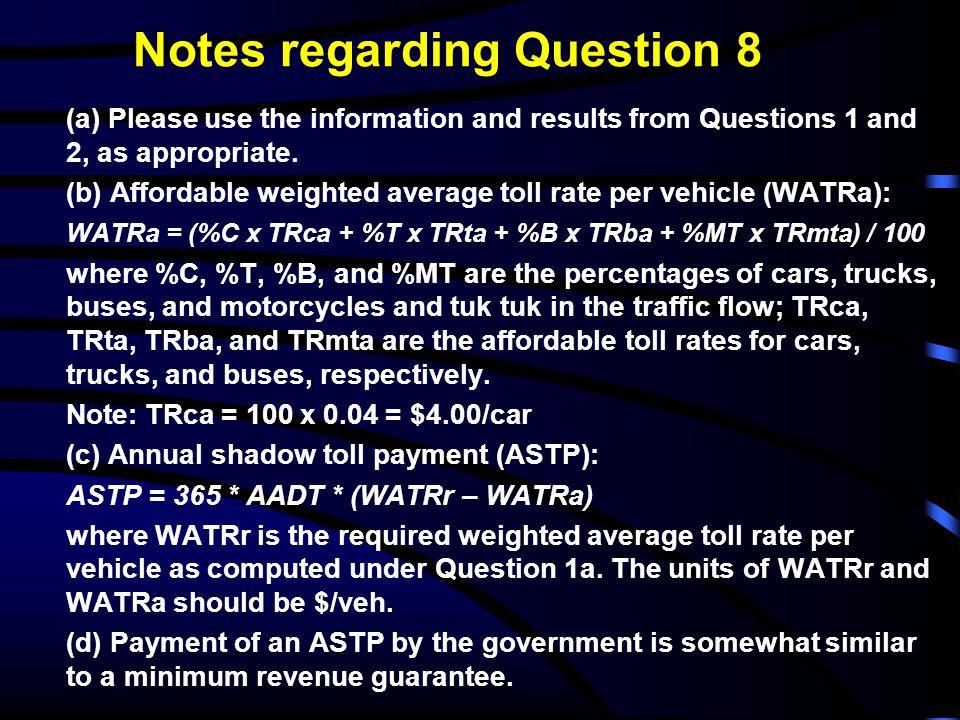 Notes regarding Question 8