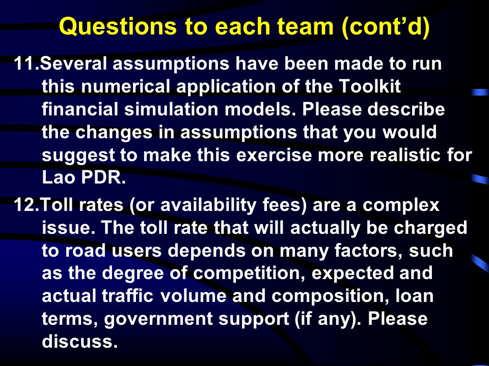Questions to each team (cont'd)