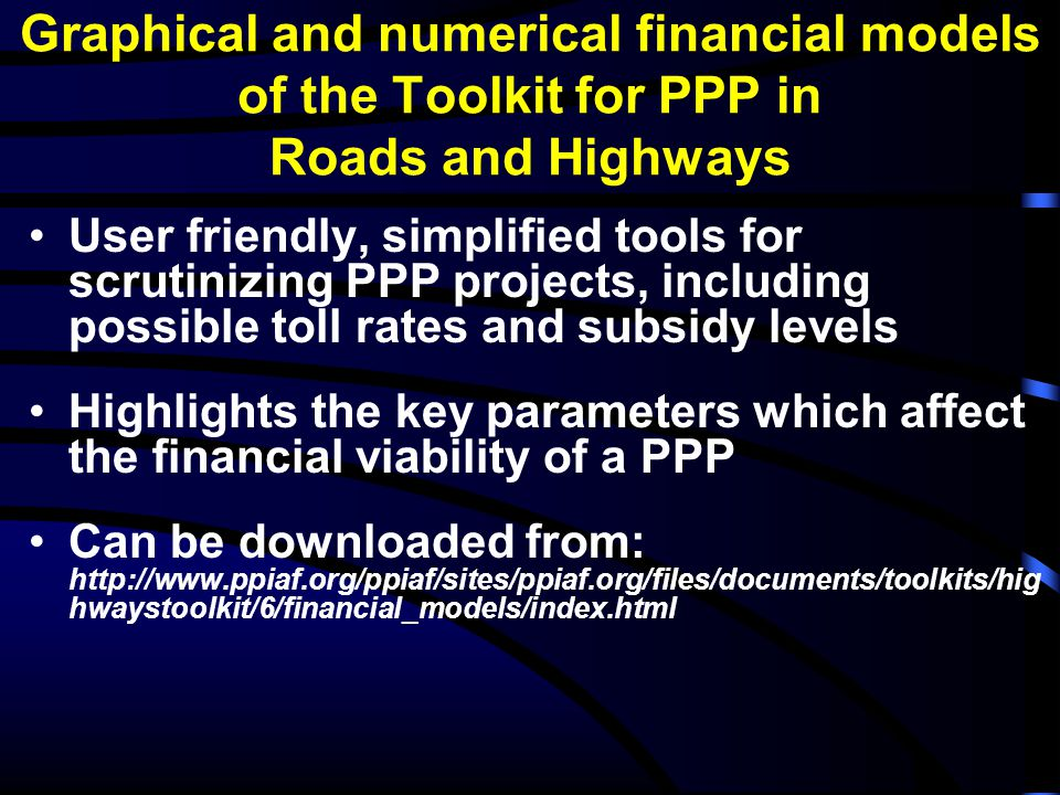 Graphical and numerical financial models of the Toolkit for PPP in Roads and Highways