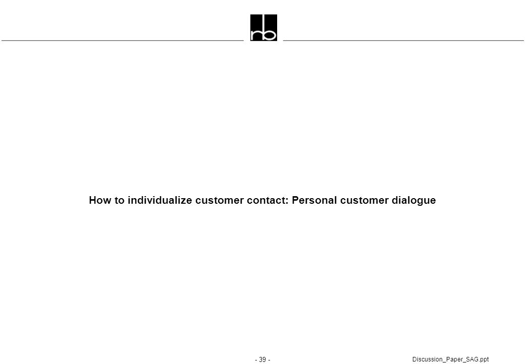 How to individualize customer contact: Personal customer dialogue