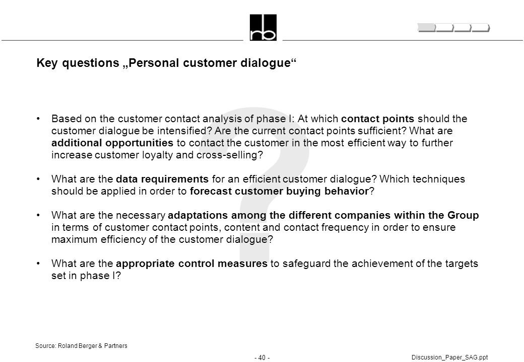"Key questions ""Personal customer dialogue"