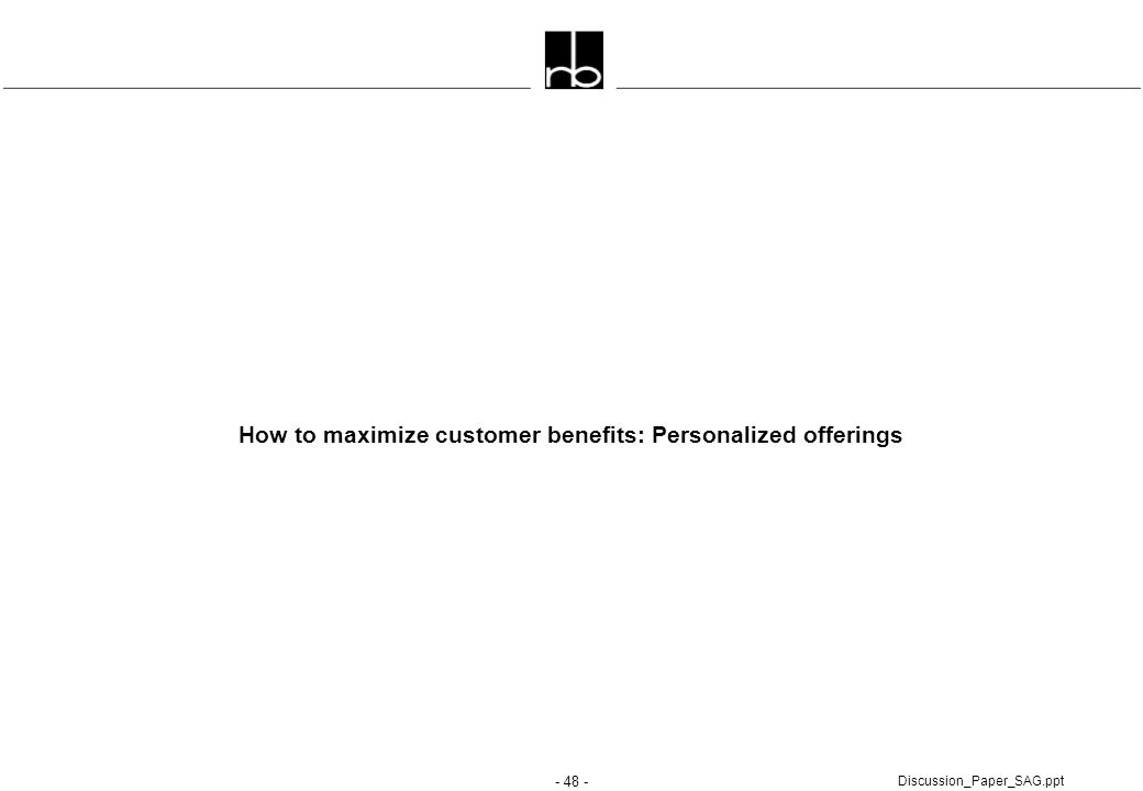 How to maximize customer benefits: Personalized offerings
