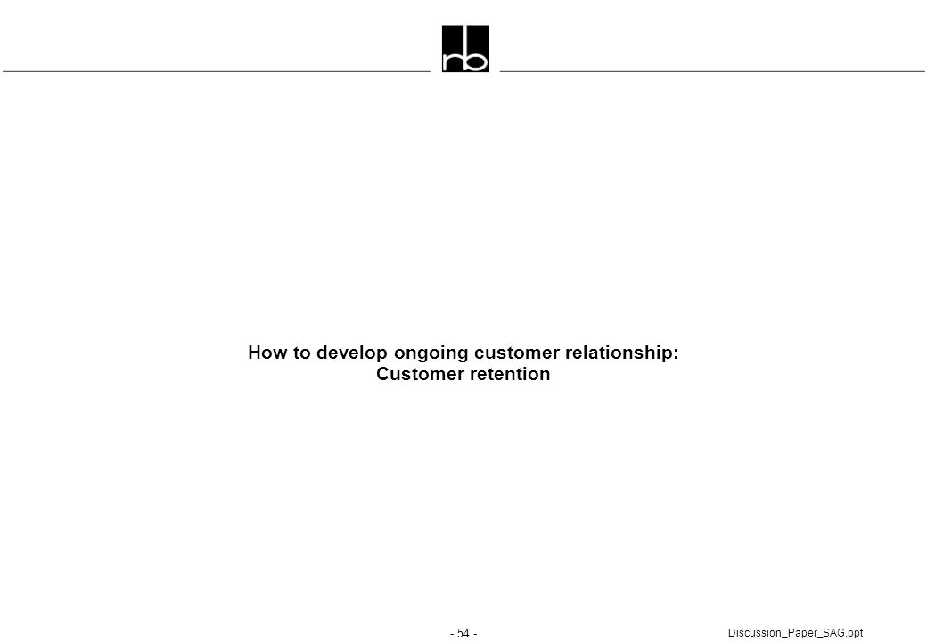 How to develop ongoing customer relationship: Customer retention