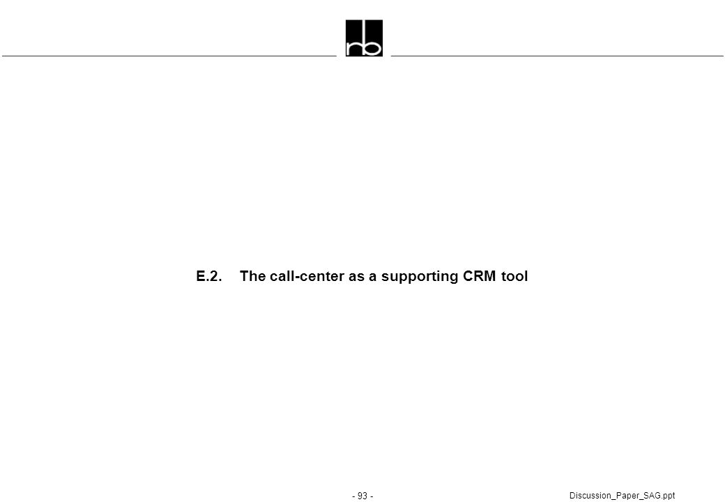 E.2. The call-center as a supporting CRM tool
