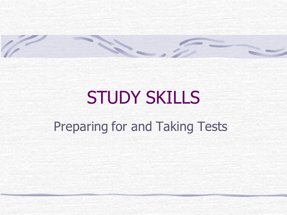 Preparing for and Taking Tests