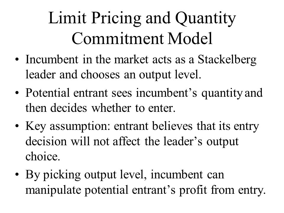 Limit Pricing and Quantity Commitment Model