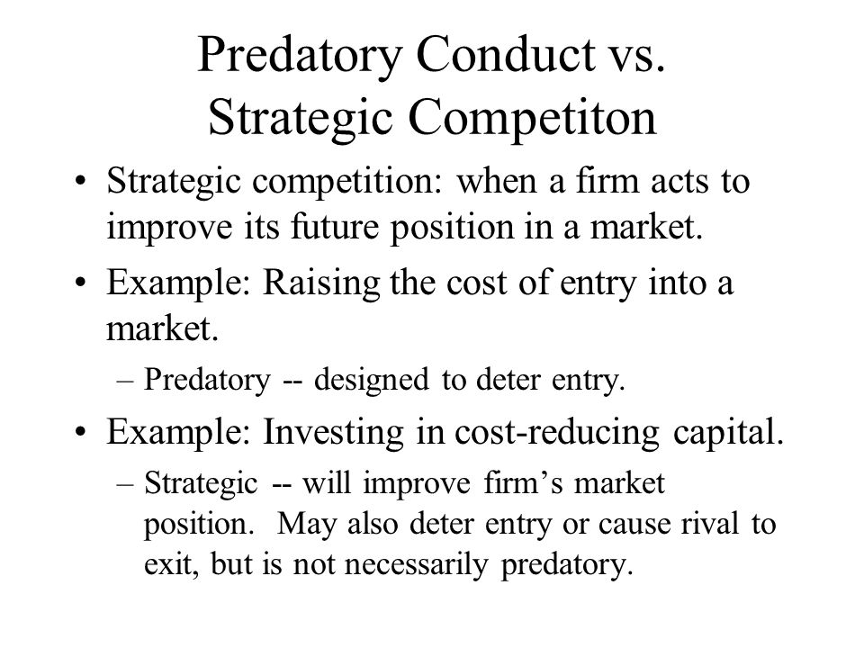 Predatory Conduct vs. Strategic Competiton