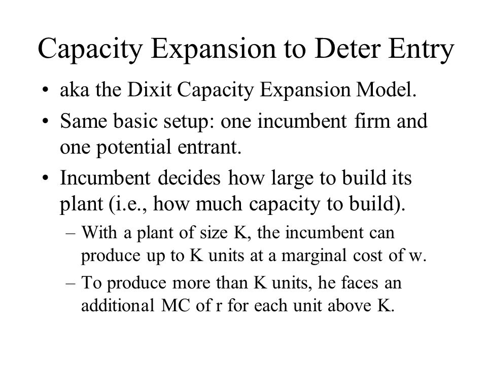 Capacity Expansion to Deter Entry