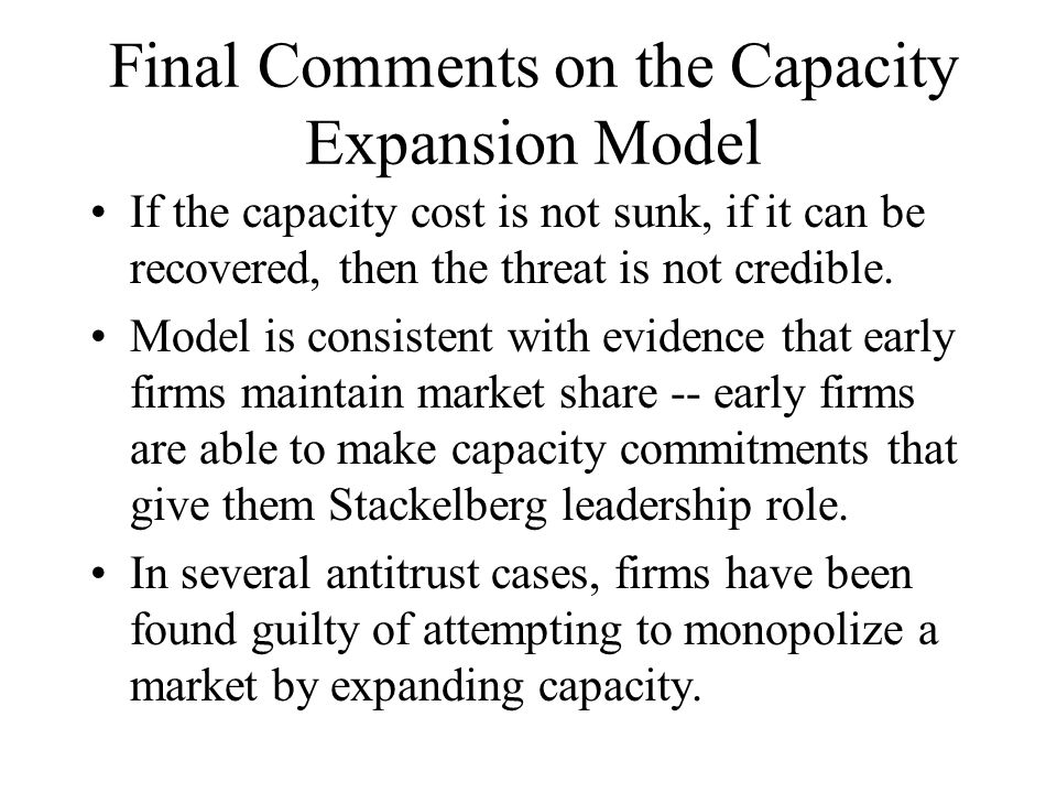 Final Comments on the Capacity Expansion Model