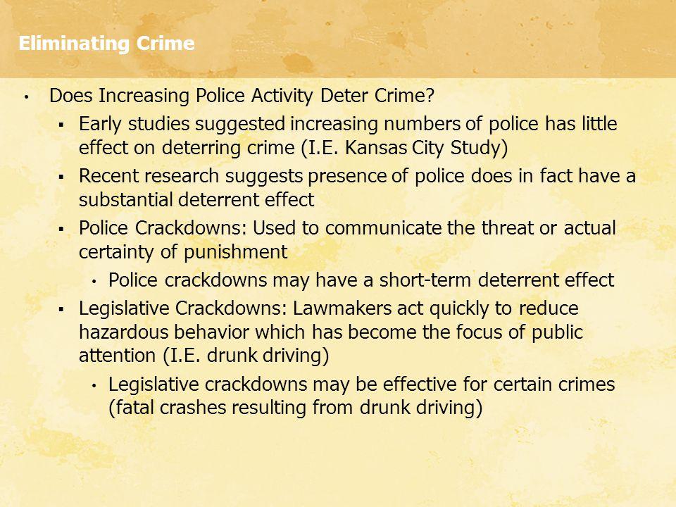 Eliminating Crime Does Increasing Police Activity Deter Crime