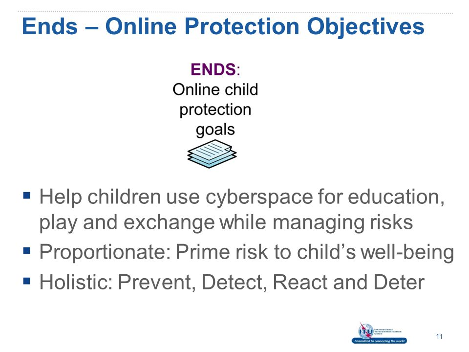 Ends – Online Protection Objectives