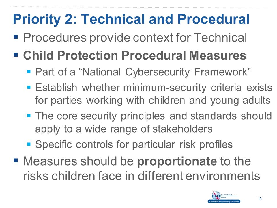 Priority 2: Technical and Procedural