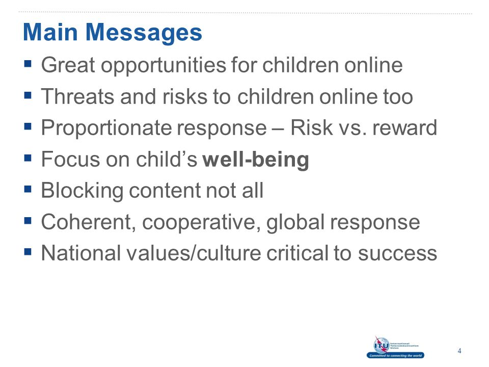 Main Messages Great opportunities for children online