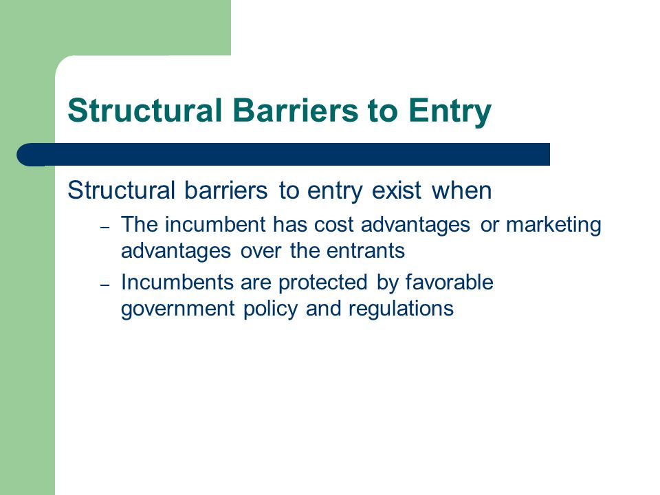structural barrier of entry amway Chapter 5 target markets and modes of entry through chapter 10  and arbitrage are weak or can be overridden by large-scale economies or structural.