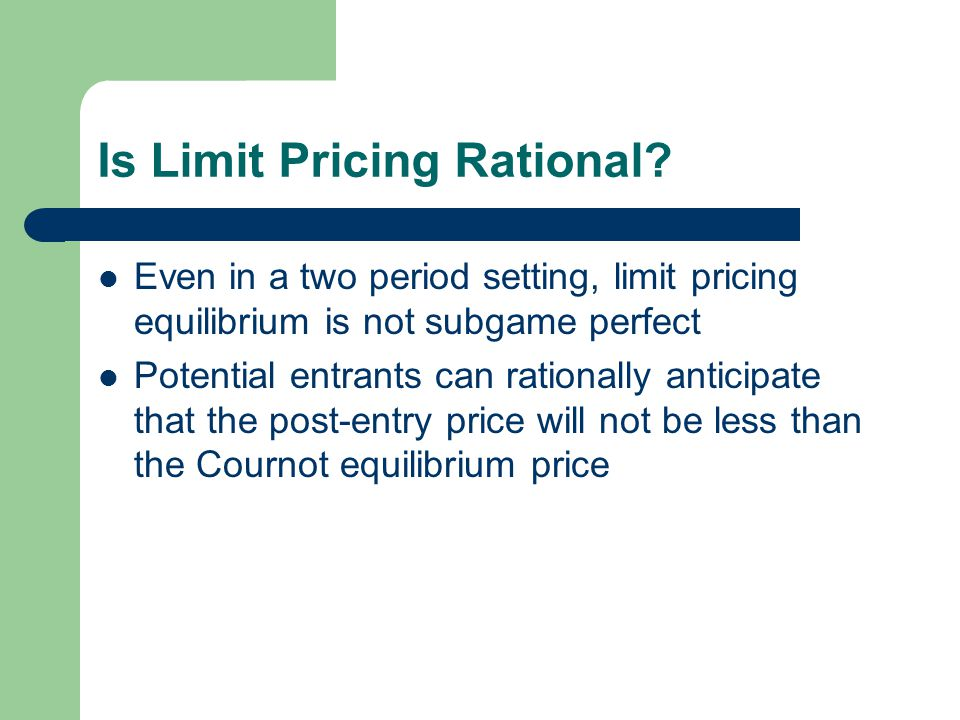 Is Limit Pricing Rational