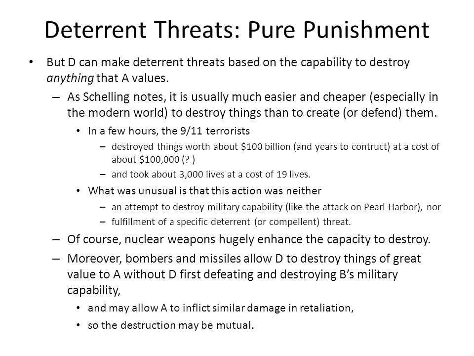 Deterrent Threats: Pure Punishment
