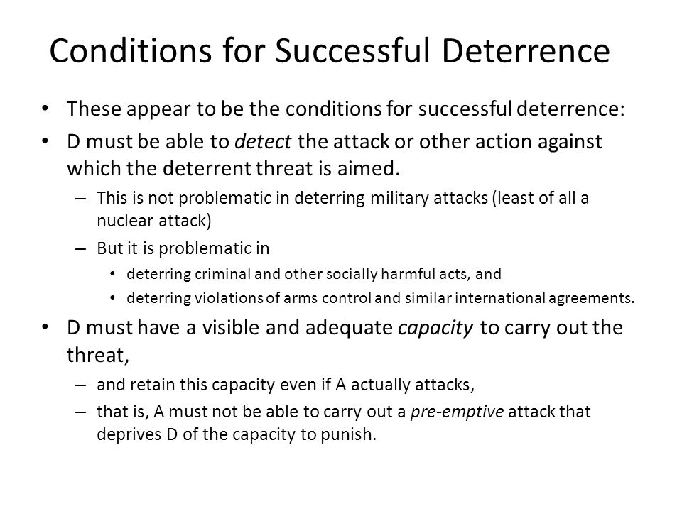 Conditions for Successful Deterrence