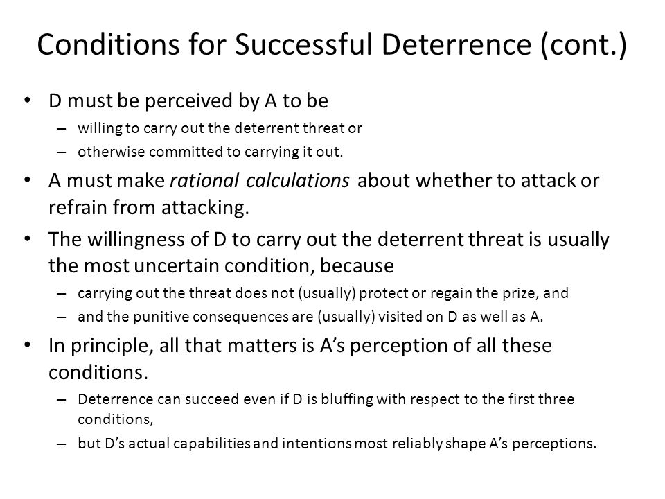 Conditions for Successful Deterrence (cont.)