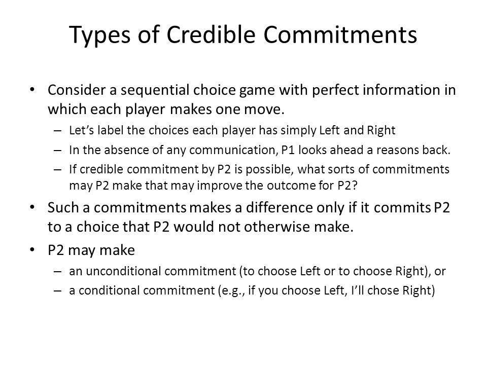 Types of Credible Commitments